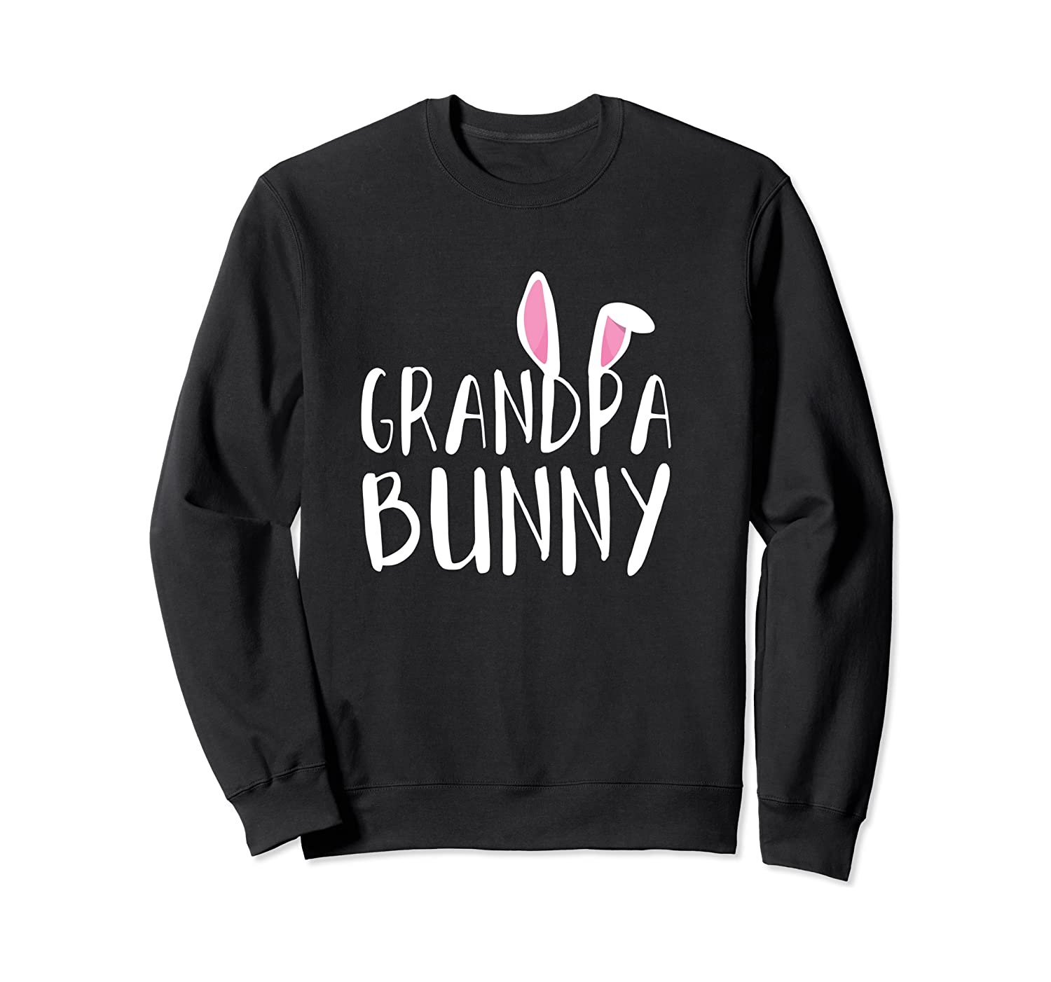 Easter Grandpa Bunny For Paps Family Matching Easter Shirts Crewneck Sweater