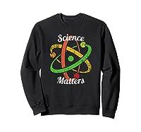 Science T-shirt March Nerd Geek Vintage Distressed Atom Sweatshirt Black