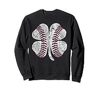 St Patrick\\\'s Day Shamrock Baseball Saint Paddy\\\'s T-shirt Sweatshirt Black
