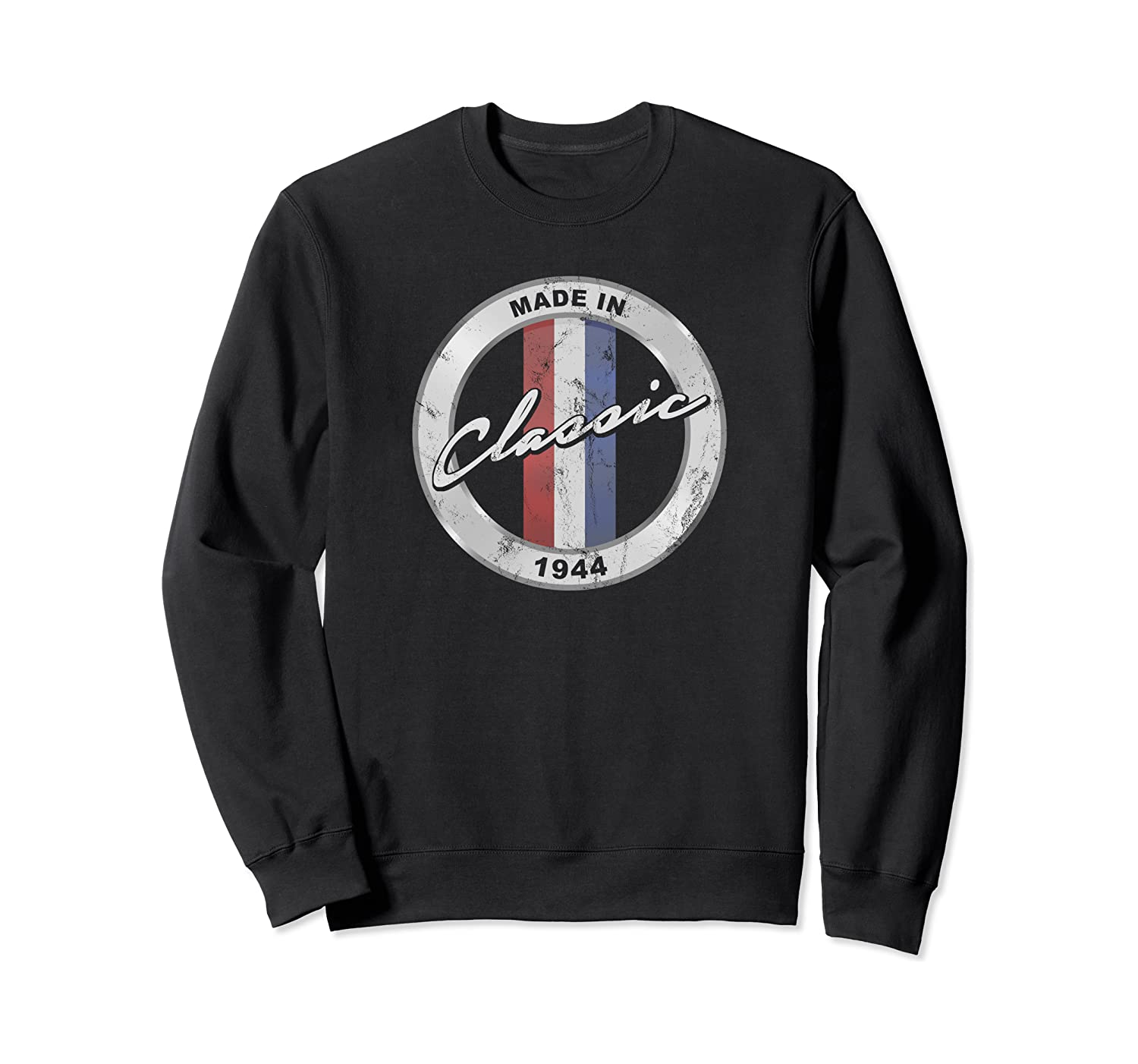 Vintage Made In 1944 Classic 76th Birthday Muscle Car d4 Sweatshirt