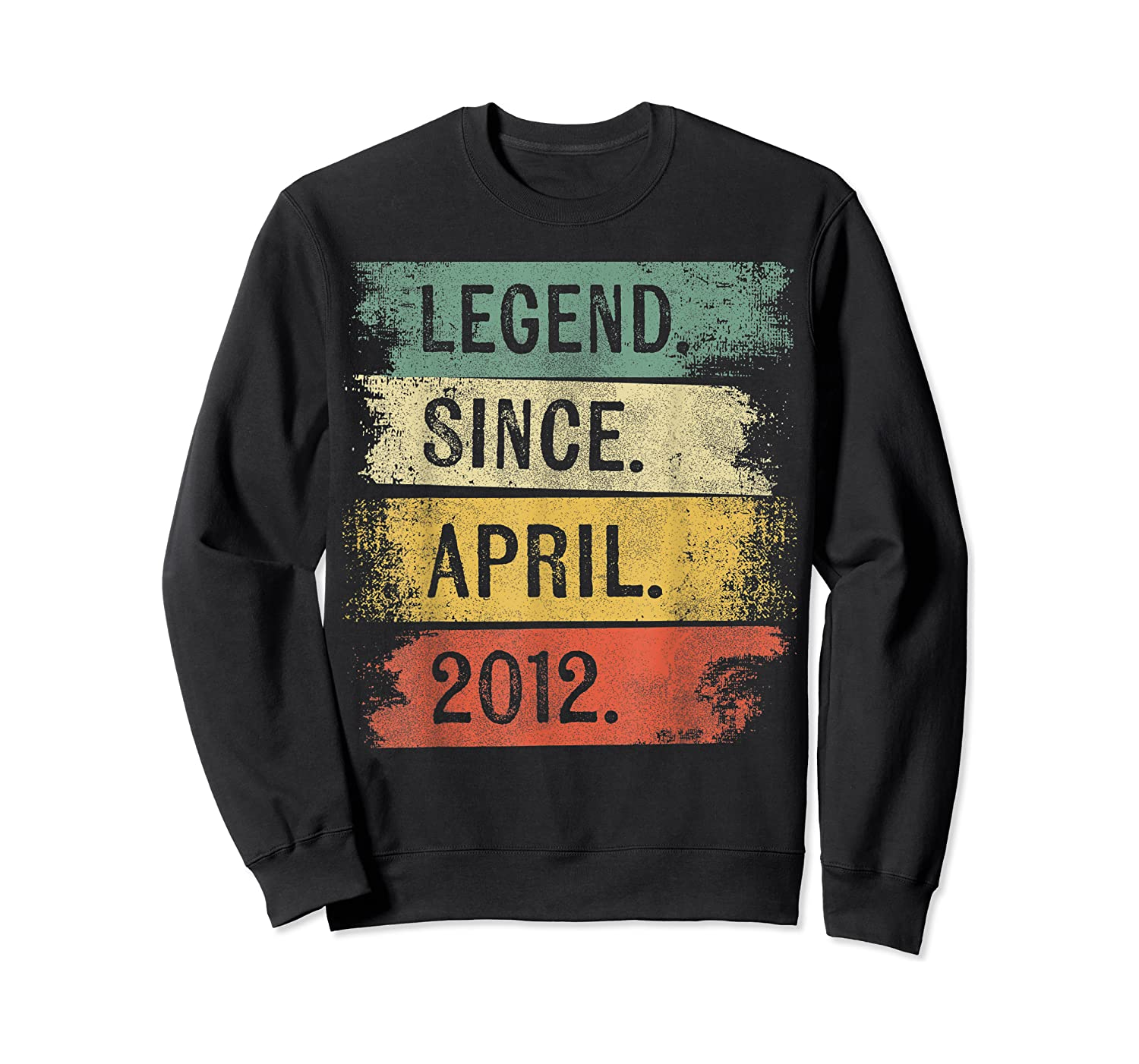 8 Year Old Gifts Legend Since April 2012 8th Birthday Shirts Crewneck Sweater
