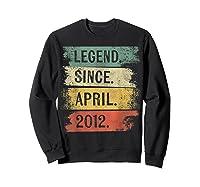 8 Year Old Gifts Legend Since April 2012 8th Birthday Shirts Sweatshirt Black