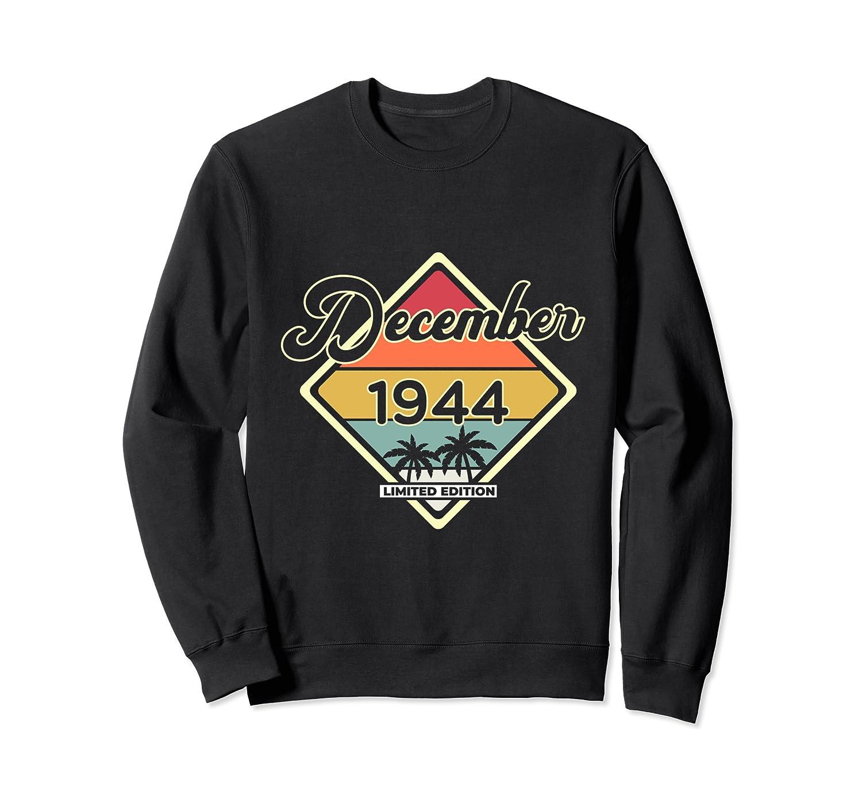 Vintage December 75 Years Old Gift Classic 1944 Birthday Sweatshirt