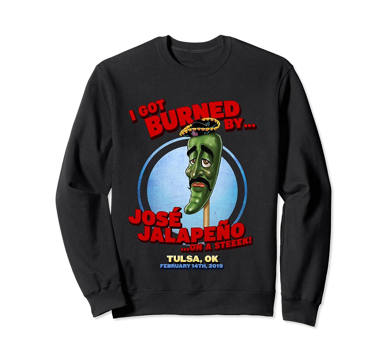 Jose Jalapeno On A Stick Tulsa, Ok Shirt Crewneck Sweater