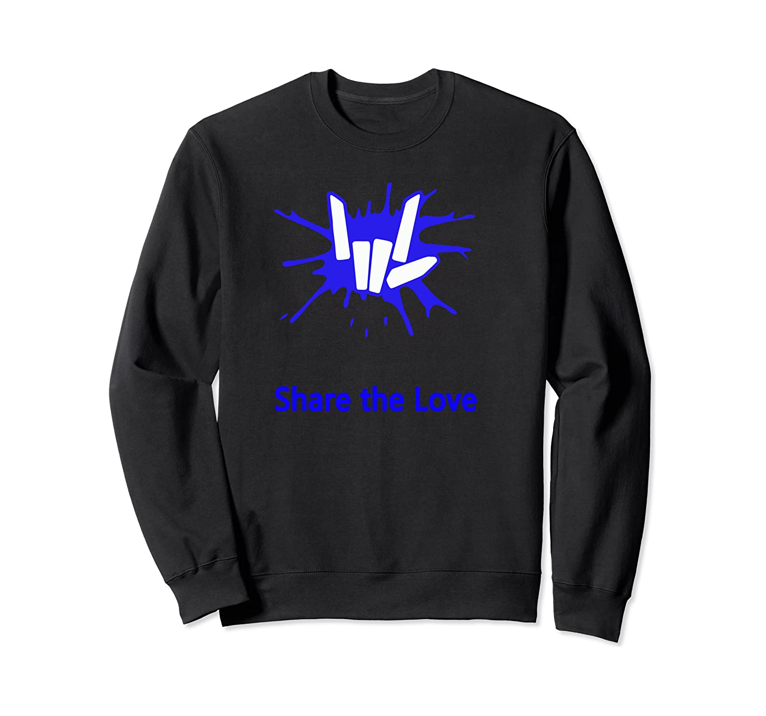 Share And Love For Beautiful Shirts Crewneck Sweater