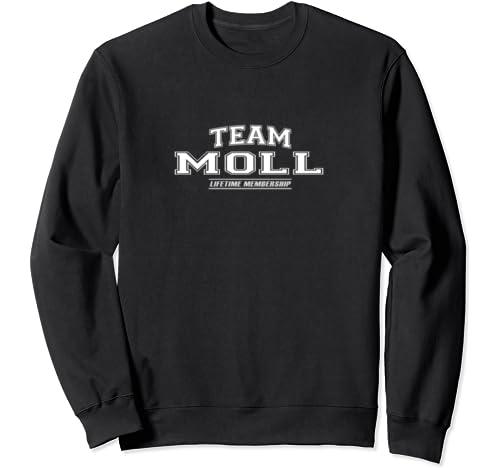 Team Moll | Proud Family Surname, Last Name Gift Sweatshirt