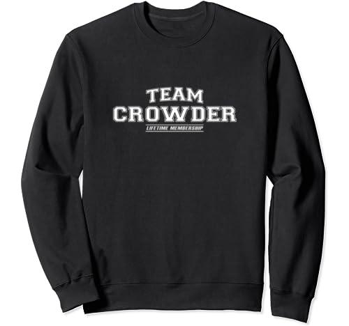 Team Crowder | Proud Family Surname, Last Name Gift Sweatshirt