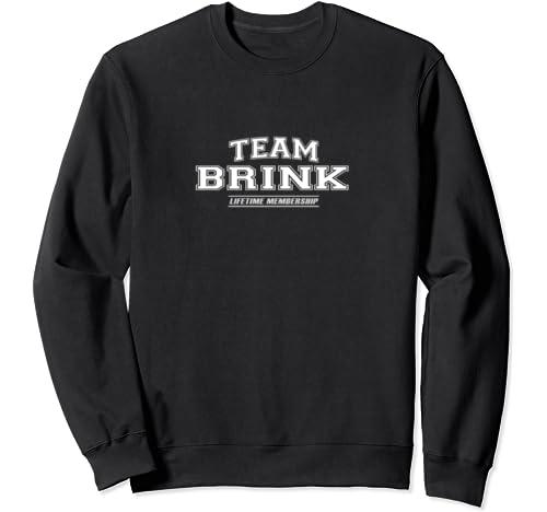 Team Brink | Proud Family Surname, Last Name Gift Sweatshirt