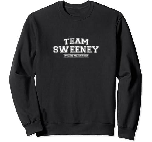 Team Sweeney   Proud Family Surname, Last Name Gift Sweatshirt