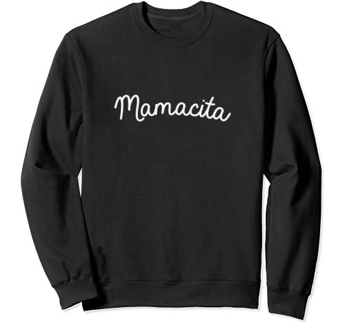 Mother's Day Gift Mamacita Cute Mom Gift Sweatshirt