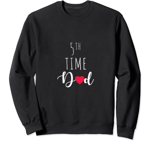 5th Time Dad Anniversary Best Daddy Gift Father's Day Sweatshirt