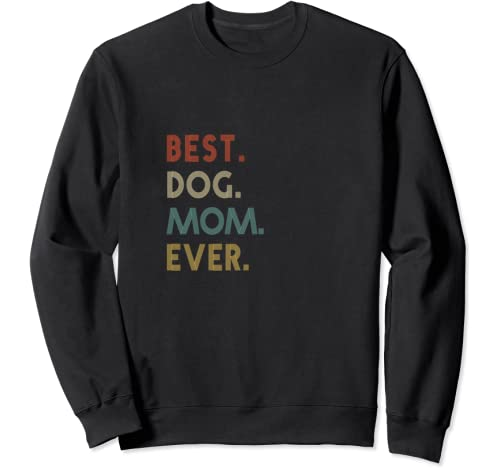 Moma Best Dogs Mom Birthday Gifts For Mothers Day Mommy Sweatshirt