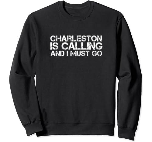 Charleston Wv West Virginia Funny City Trip Home Usa Gift Sweatshirt