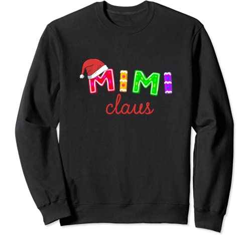 Claus Mimi Christmas Gift For Grandma Sweatshirt