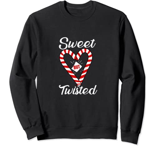 Sweet But Twisted   Funny Candy Cane Christmas Sweatshirt
