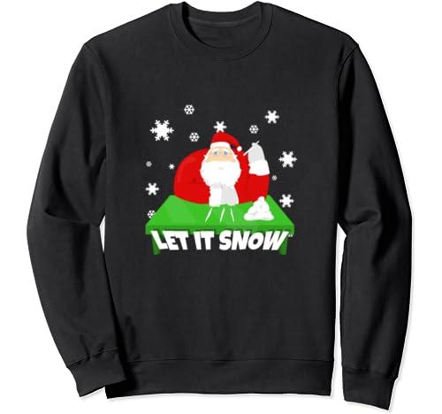 Let,It,Snow,Cocaine,Santa,Claus,Christmas,Xmas,Funny,Saying Sweatshirt
