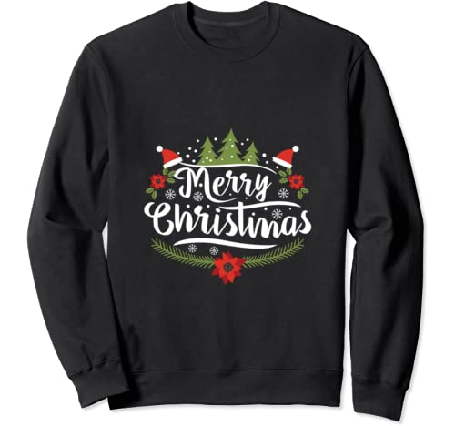 Merry Christmas Perfect Gift For Family And Friends Sweatshirt