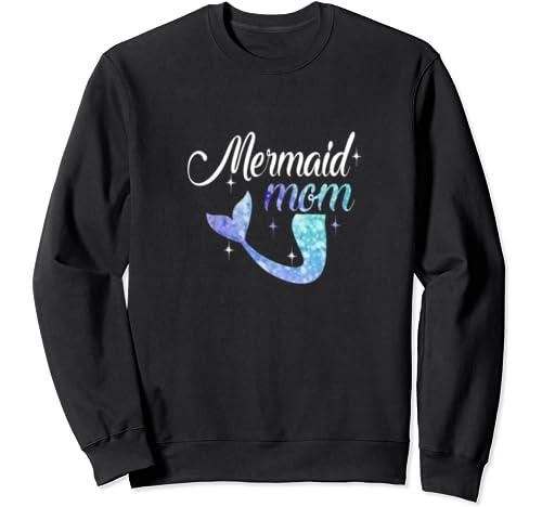 Mermaid Mom Mother's Day Mermom Mama Mother Gift/Tee/ Sweatshirt