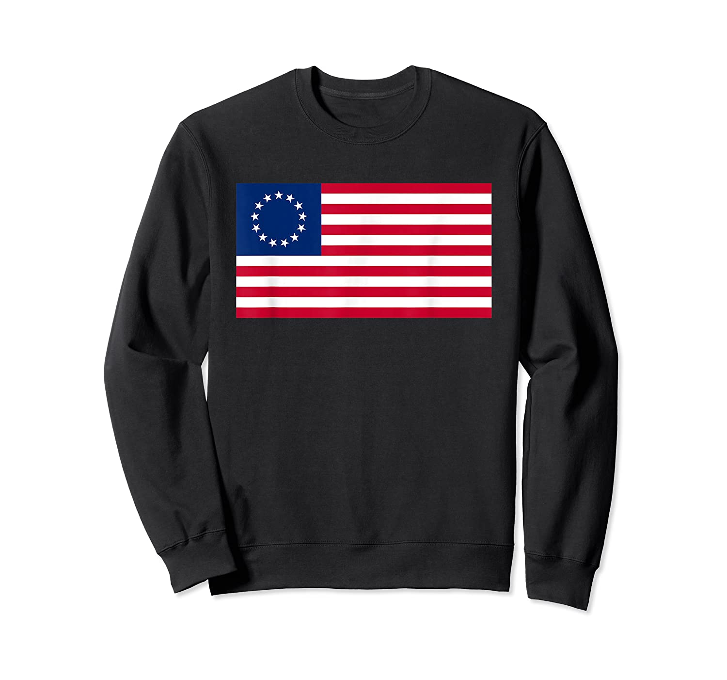 Usa American Flag 13 Stars Betsy Ross Patriotic 4th Of July T Shirt Crewneck Sweater