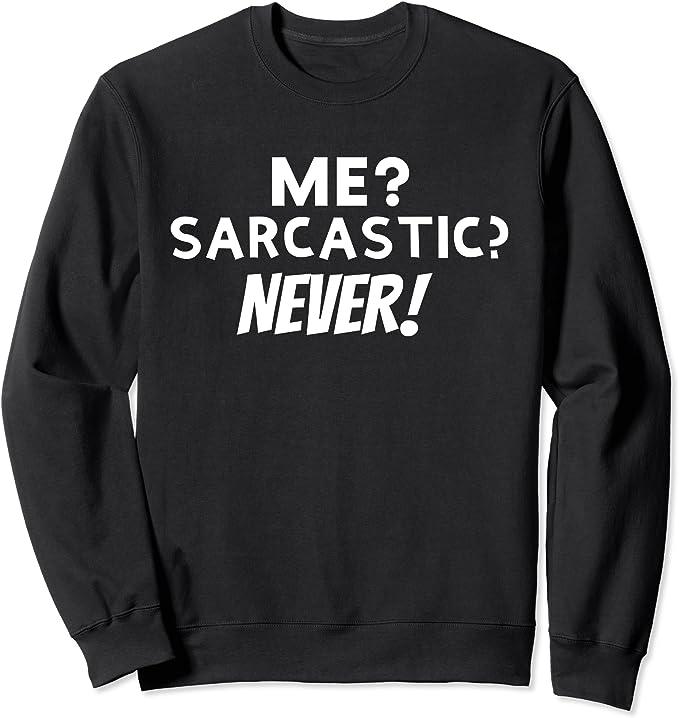 Novelty Slogan Jumper I Speak Fluent Sarcasm Joke Rude Sassy