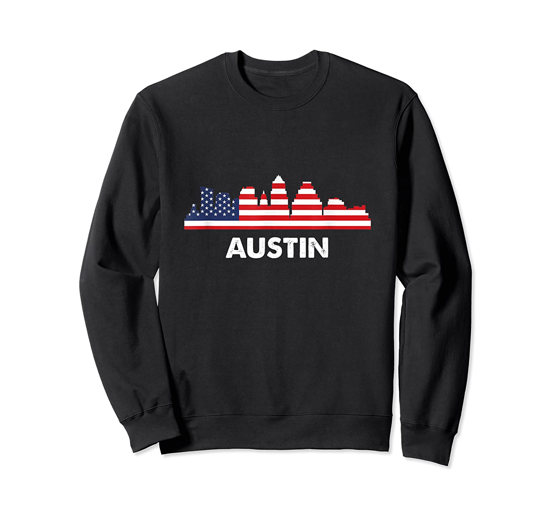 Austin City American Flag Shirt 4th Of July Shirts Crewneck Sweater