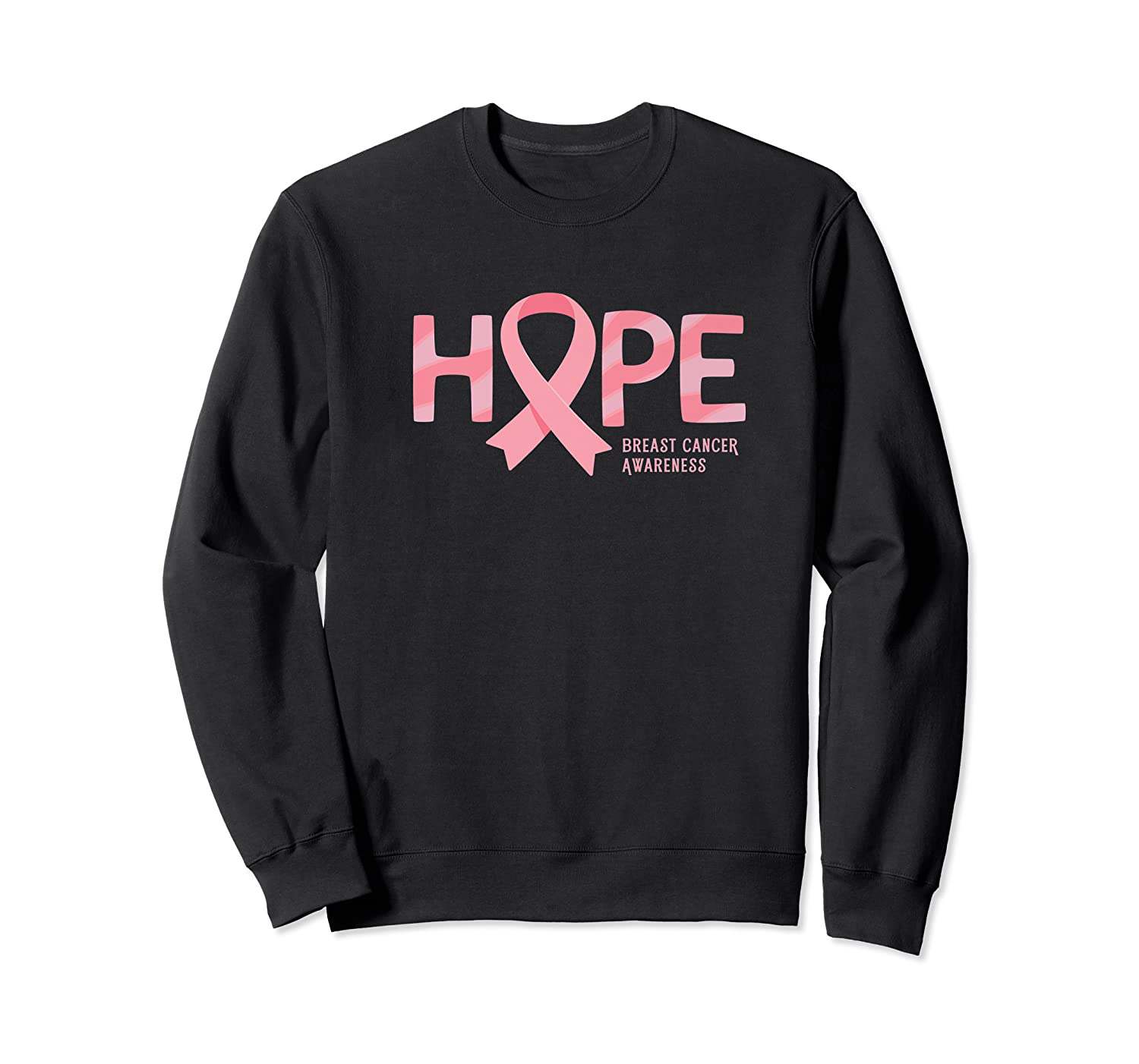 Have Hope Breast Cancer Awareness Month Support Team Premium T Shirt Crewneck Sweater