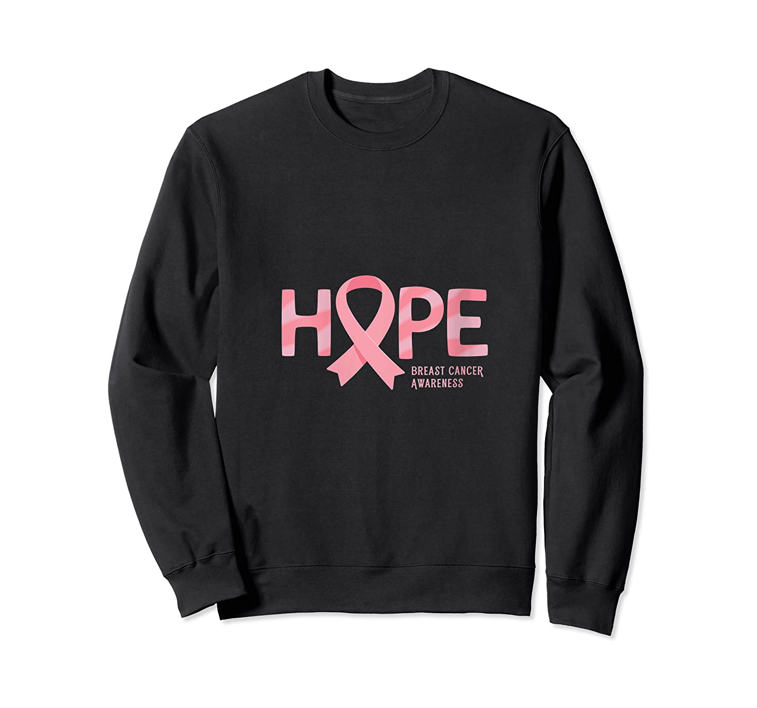 Have Hope Breast Cancer Awareness Month Support Team T Shirt Crewneck Sweater