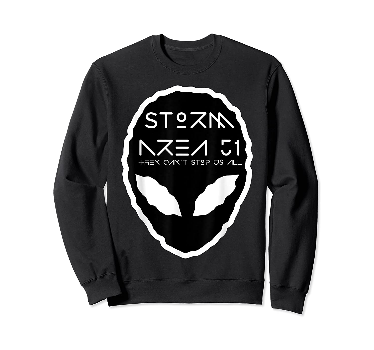 Storm Area 51 They Cant Stop Us All Alien Face September 20 Shirts Crewneck Sweater