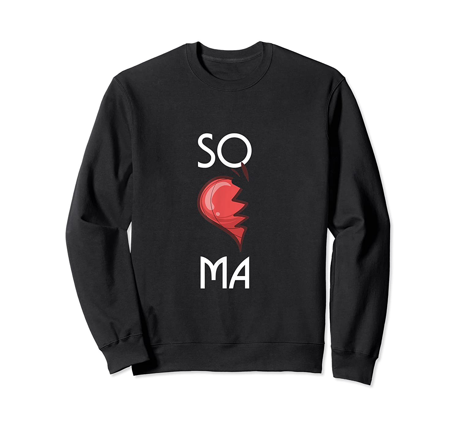 So Ma Cute Soulmates Valentine S Day 2020 Partners T Shirt Crewneck Sweater