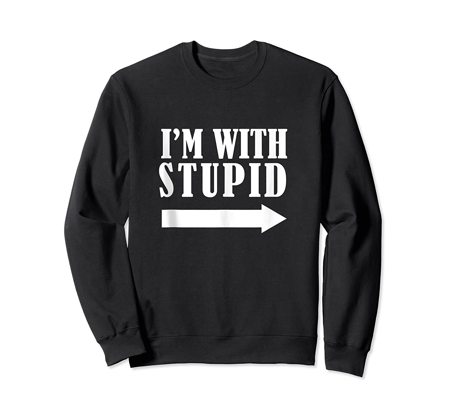 Funny I'm With Stupid Blue Funny Christmas Gift Shirts Crewneck Sweater