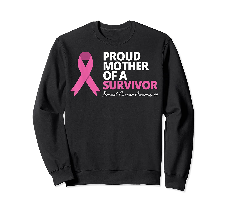 Proud Mother Of A Survivor T Shirt Pink Ribbon Warrior Love Crewneck Sweater