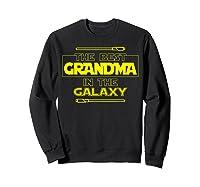 Best Grandma In The Galaxy Mother S Day T Shirt Star Grandma Sweatshirt Black