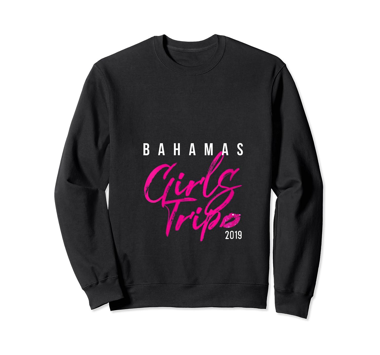 Bahamas Girls Trip 2019 Holiday Party Travel Getaway Shirts Crewneck Sweater