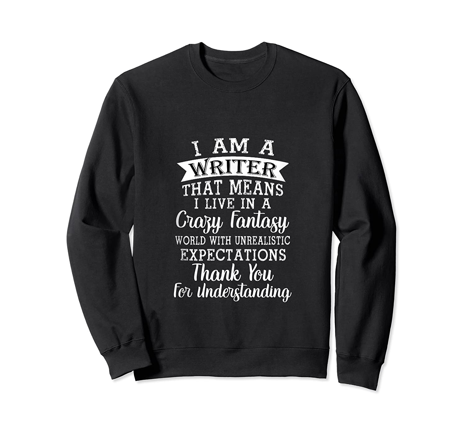 I M A Writer Gift For Authors Novelists Literature Funny Tank Top Shirts Crewneck Sweater