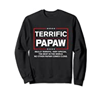 Donald Trump Fathers Day Gift For Papaw Funny Campaign Sign T Shirt Sweatshirt Black