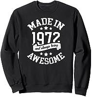 Made In 1972 49 Years Old Bday 49th Birthday Gift T-shirt Sweatshirt Black