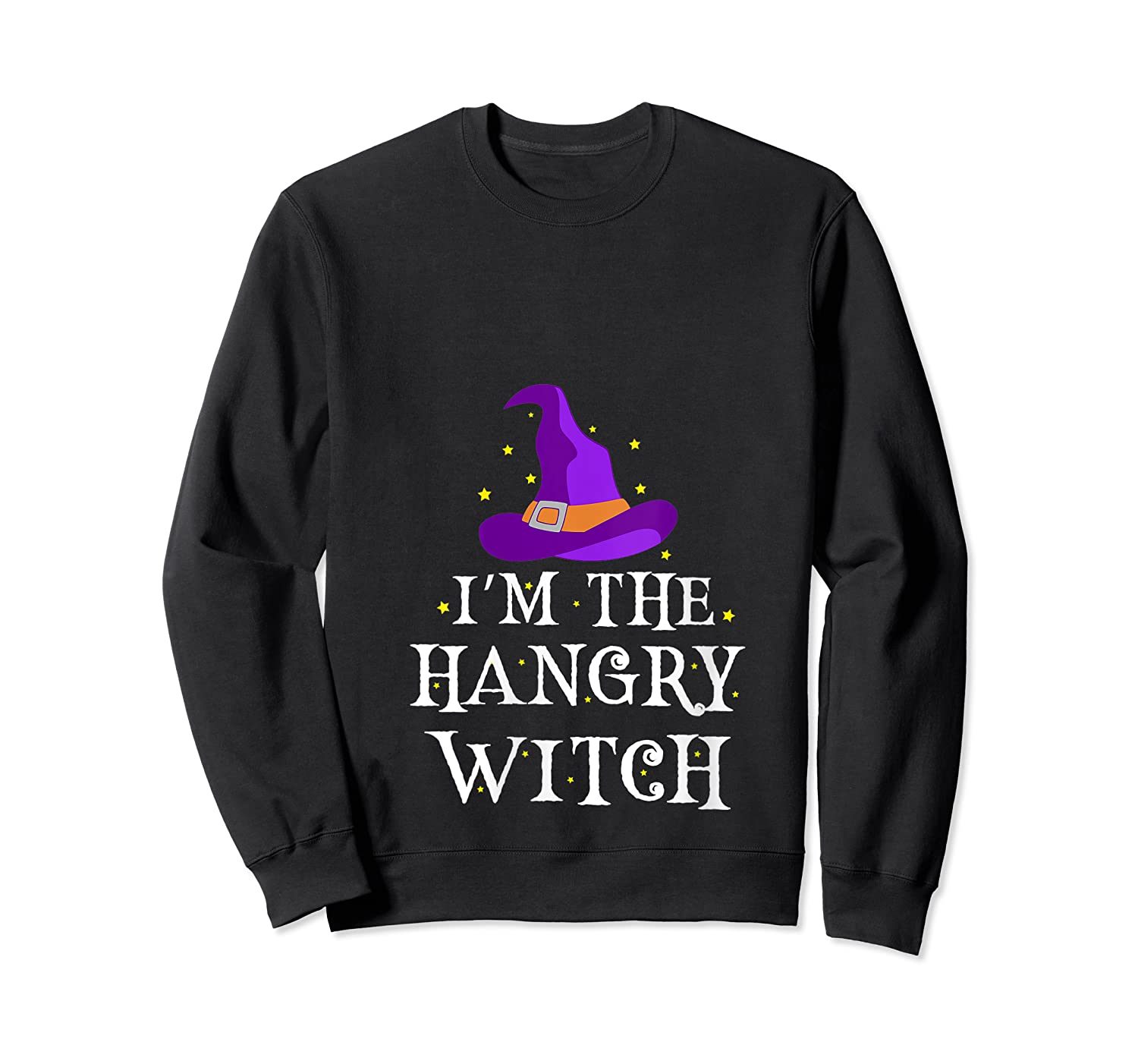 I'm The Hangry Witch Halloween Costume Funny Foodie Gift Shirts Crewneck Sweater