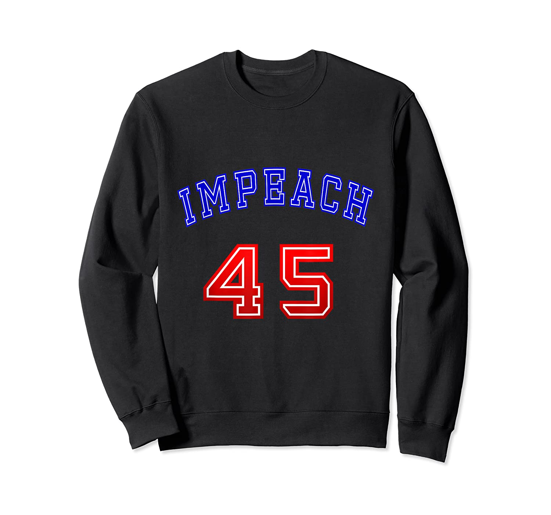 Impeach 45 T Shirt 45th President Donald Trump Mbassp T Shirt Crewneck Sweater