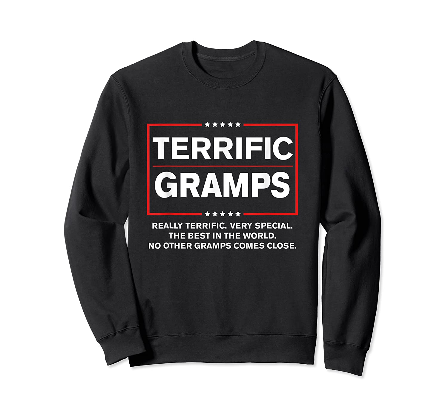 Donald Trump Fathers Day Gift For Gramps Funny Campaign Sign T Shirt Crewneck Sweater