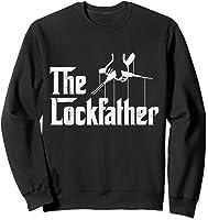 Locksmith - Lockfather T-shirt Sweatshirt Black