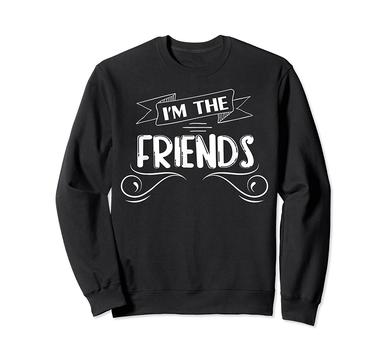 If Drunk Or Lost Return To My Friend Matching Shirts Crewneck Sweater