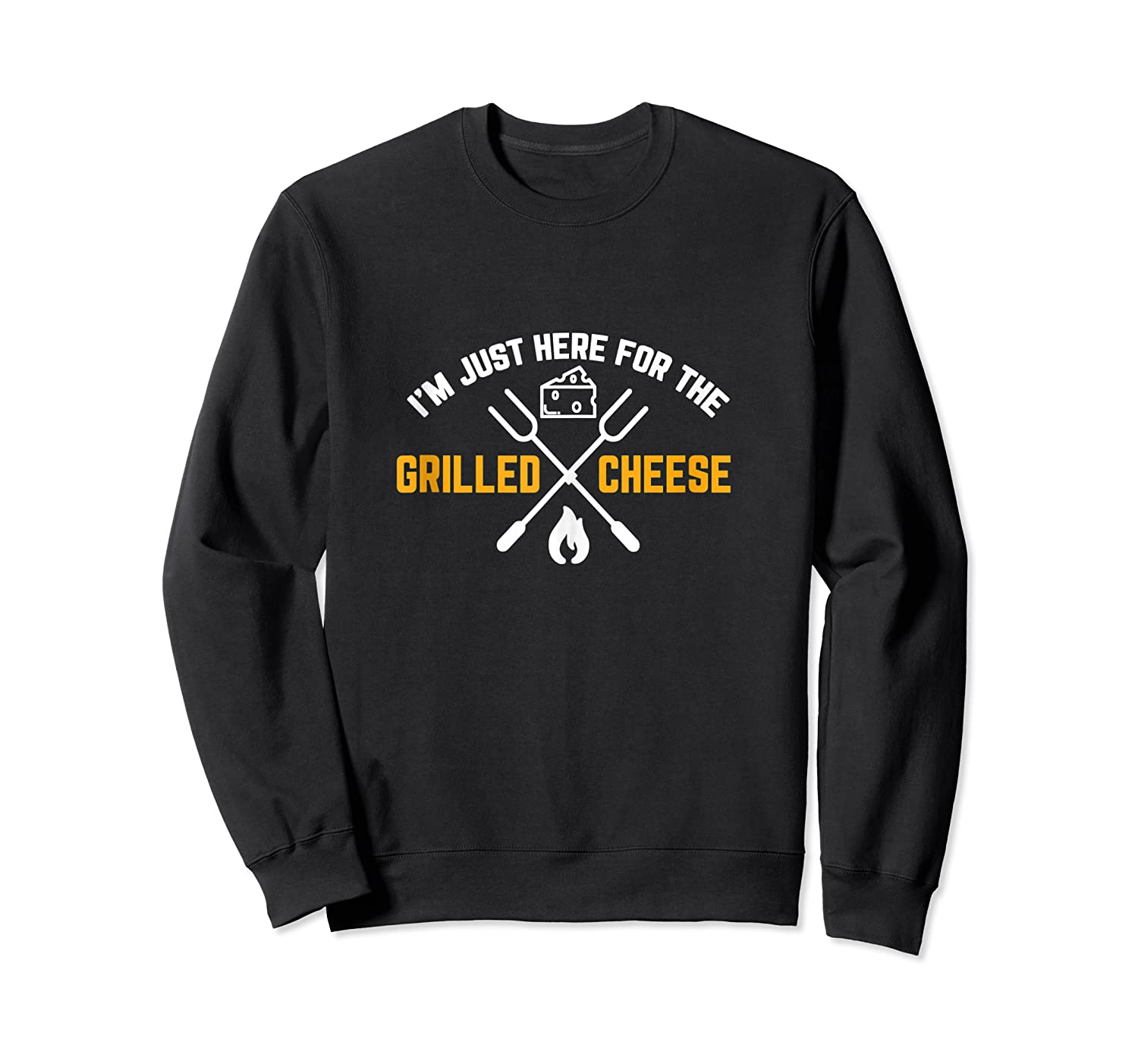 I M Just Here For The Grilled Cheese Funny Gift Tank Top Shirts Crewneck Sweater