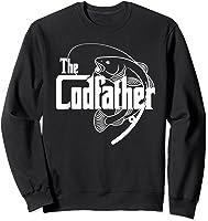 S Codfather Cod Fishing Fisherman Angler Novelty Humor Gifts T-shirt Sweatshirt Black