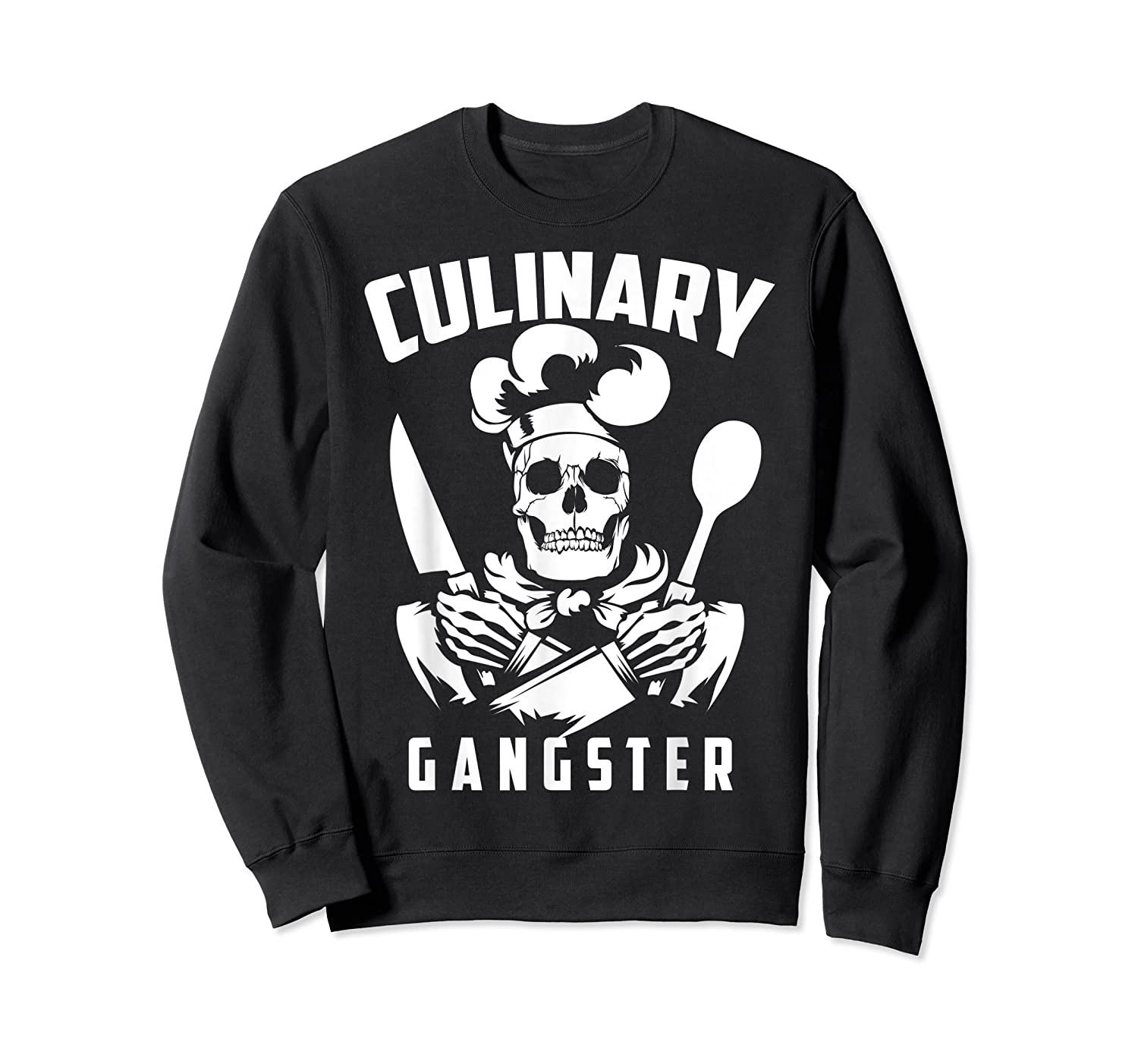 Cool Culinary Gangster T Shirt Gift For Pro Cooking Master Crewneck Sweater