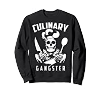 Cool Culinary Gangster T Shirt Gift For Pro Cooking Master Sweatshirt Black