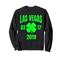 St Patricks Day Las Vegas T Shirt 2019 Saint Pattys Shirt Sweatshirt Black
