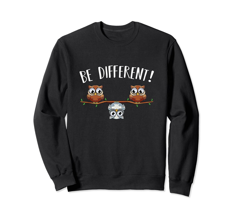 Be Different Owls Funny Animal Bird Lover Kawaii Quotes Tank Top Shirts Crewneck Sweater