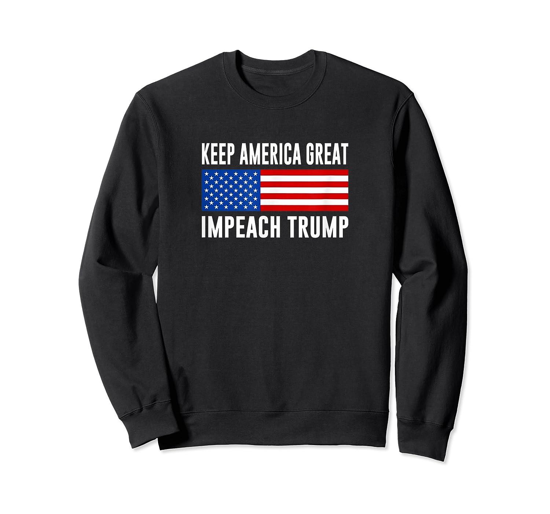 Keep America Great Impeach Trump T Shirt Crewneck Sweater
