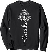 Breathe Mandala Lotus Meditation Yoga T-shirt Om Breathing T-shirt Sweatshirt Black