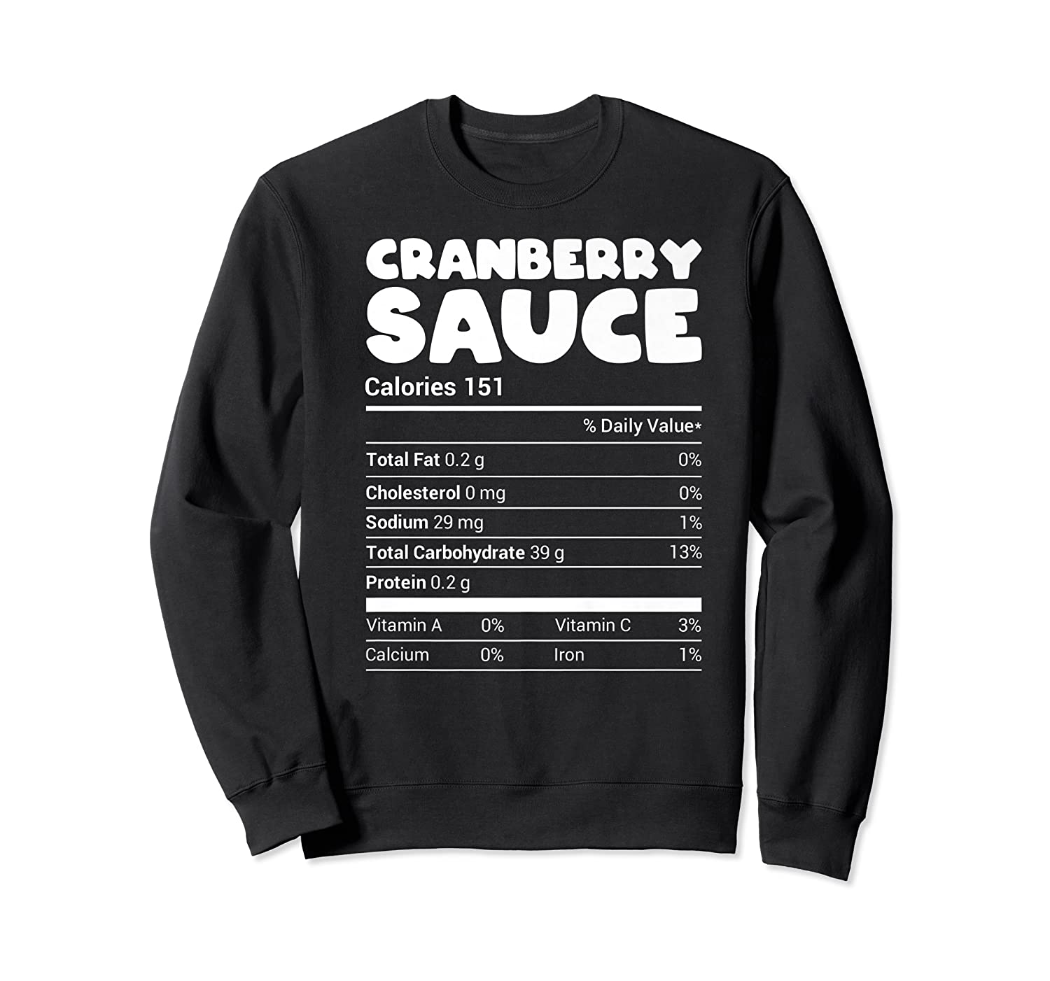 Cranberry Sauce Nutrition Funny Christmas Matching Costume Shirts Crewneck Sweater